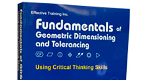 Fundamentals of GD&T with Critical Thinking