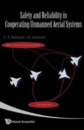Safety and Reliability in Cooperating Unmanned Aerial Systems