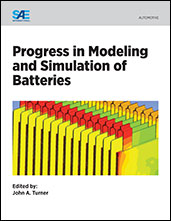 Progress in Modeling and Simulation of Batteries