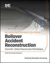 Collision Reconstruction Methodologies Volume 6C: Rollover Accident Reconstruction