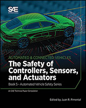 The Safety of Controllers, Sensors, and Actuators: Book 5 - Automated Vehicle Safety