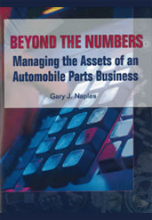 Beyond the Numbers:  Managing the Assets of An Automobile  Parts Business