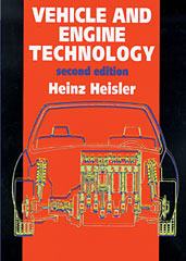 Vehicle and Engine Technology, Second Edition