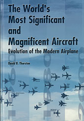 The World's Most Significant and Magnificent Aircraft