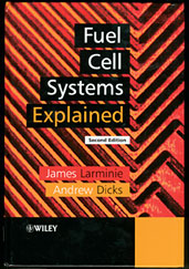 Fuel Cell Systems Explained, Second Edition