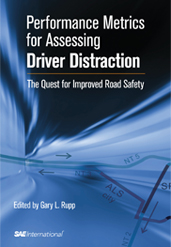 Performance Metrics for Assessing Driver Distraction: The Quest for Improved Road Safety