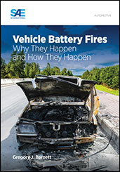 Vehicle Battery Fires: Why They Happen and How They Happen