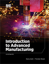 Introduction to Advanced Manufacturing