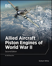 Allied Aircraft Piston Engines of World War II, 2nd Edition