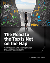 The Road to the Top is Not on the Map: Conversations with Top Women of the Automotive Industry