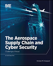The Aerospace Supply Chain and Cyber Security - Challenges Ahead