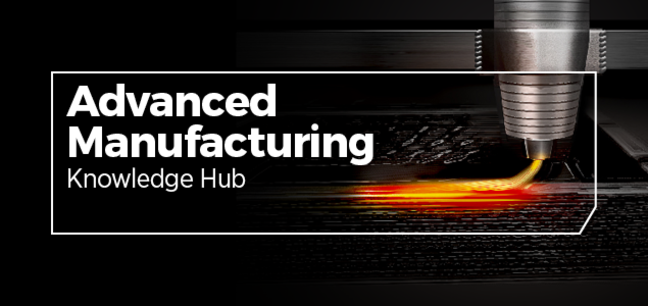 Advanced Manufacturing - Knowledge Hub
