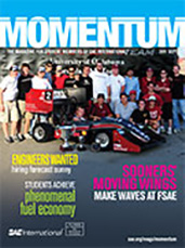 Momentum, the Magazine for Student Members of SAE International 2011-08-29