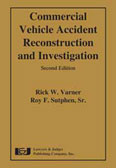 Commercial Vehicle Accident Reconstruction and Investigation 2nd Edition