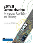 V2V/V2I Communications for Improved Road Safety and Efficiency