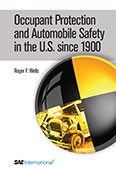 Occupant Protection and Automobile Safety in the U.S. since 1900