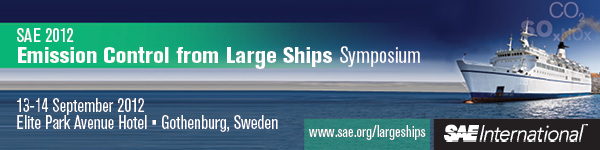 SAE 2012 Emission Control from Large Ships Symposium September 13 - 14, 2012 Gothenburg, Sweden