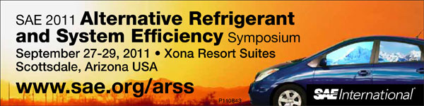 SAE 2011 Alternative Refrigerant and System Efficiency Symposium September 27-29, 2011 Xona Suites Scottsdale, Arizona, USA