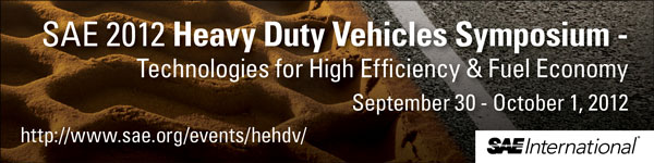 High Efficiency Heavy Duty Vehicles Symposium September 30- October 1, 2012 Chicago, IL, USA