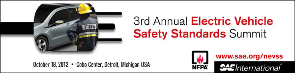 3rd Annual Electric Vehicle Safety Standards Summit October 18, 2012 Cobo Center, Detroit Michigan USA