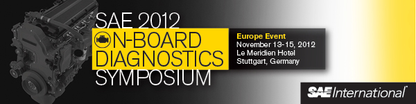 SAE 2012 On-Board Diagnostics Symposium - Europe November 13-15, 2012 Stuttgart, Germany