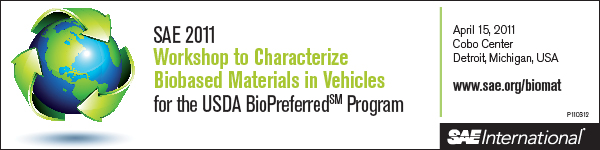 SAE 2011 Workshop to Characterize Biobased Materials in Vehicles for the USDA BioPreferred Program