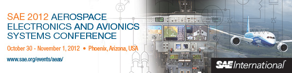 SAE 2012 Aerospace Electronics and Avionics Systems Conference October 30 - November 1, 2012 Phoenix, Arizona, USA