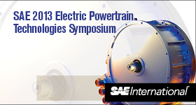 SAE 2013 Electric Powertrain Technologies Symposium