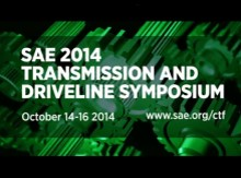 SAE 2014 Transmission and Driveline Symposium